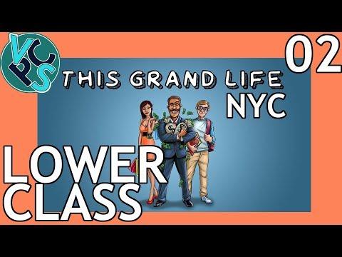 This Grand Life EP02 - Lower Class – New York City! Adult Life Simulator Gameplay