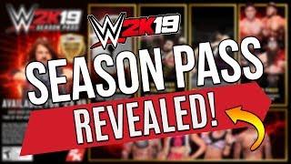 SEASON PASS REVEALED! WWE 2k19 FULL DETAILS | NEW DLC PACKS AVAILABLE!