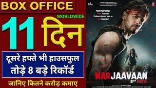 Marjaavaan Box Office Collection, Marjaavaan 11th Day Collection, Marjaavaan Full Movie Collection,