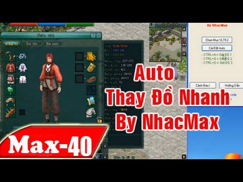 Hướng Dẫn Auto Thay Đồ Nhanh VL2 Miễn phí 100% ( Vl2 VNG và SGAME) | NhacMax -P40