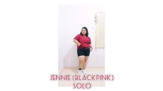 Jennie (제니) - SOLO (솔로) (BLACKPINK) DANCE COVER / COVER BY TARI