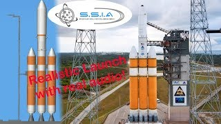 SFS | Realistic DeltaIV launch (With original audio and track)