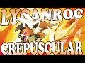 ¡El Lycanroc más poderoso! | Estrategia para Lycanroc Crepuscular