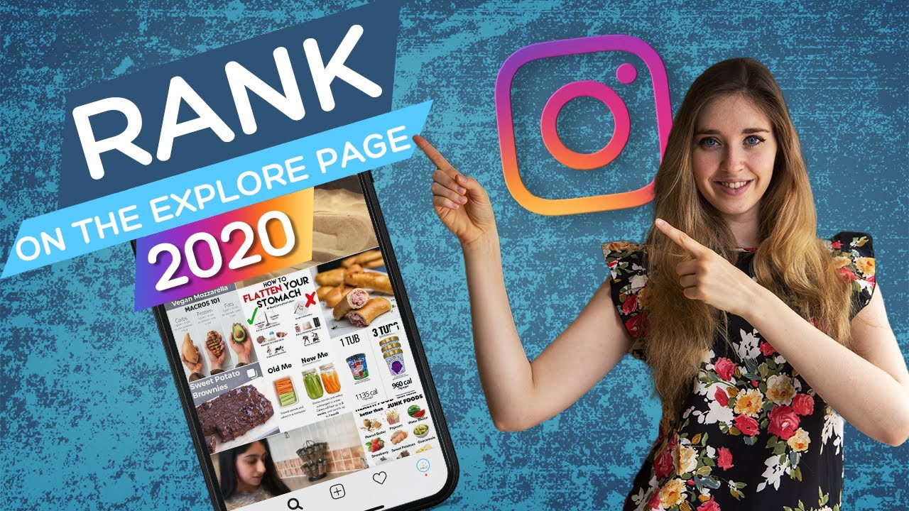 Rank on Instagram Explore page - Hashtag Strategy 2020
