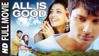 ALL IS GOOD Kavalai Vendam  Full Hindi Dubbed Movie 2019  Jiiva Kajal Aggarwal