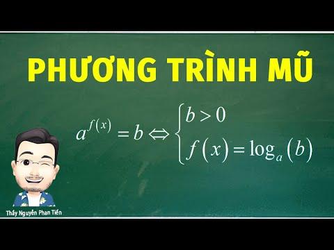 Phương Trình Mũ (Toán 12) - Phần 1 | Thầy Nguyễn Phan Tiến