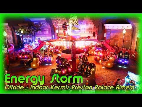 Energy Storm - Offride - Preston Palace Indoor Kermis Almelo