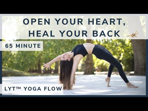 Open Your Heart, Heal Your Back • LYT™ YOGA FLOW