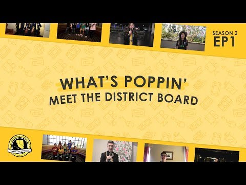 """What's Poppin' CNH - """"Meet the District Board"""" - S2E1"""