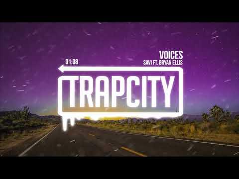 SAVI - Voices (ft. Bryan Ellis)