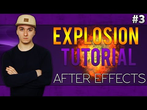 Adobe After Effects CC: How To Make An Explosion - Tutorial #3