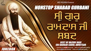 Sri Guru Ramdas Ji Shabads - New Shabad Gurbani Kirtan 2021 - Mix Hazoori Ragis - Best Records