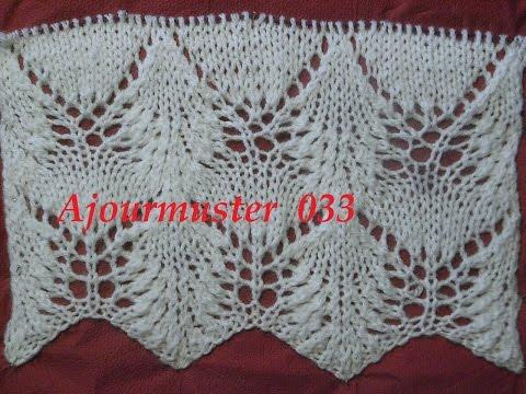 Ajourmuster  033*Muster Stricken*Muster für Pullover*Mütze*Tutorial Handarbeit Kreativ