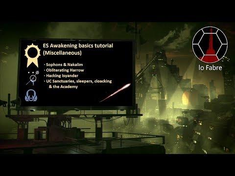 ES2 Awakening basics tutorial - Miscellaneous (English) |