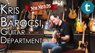 Thomann Hot Heads | Kristof Barocsi, Guitar Department