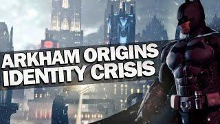 Batman Arkham Origins: An Identity Crisis
