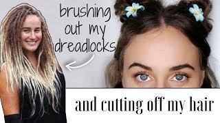 Taking out my Dreadlocks & Chopping off my Hair! Epic Transformation