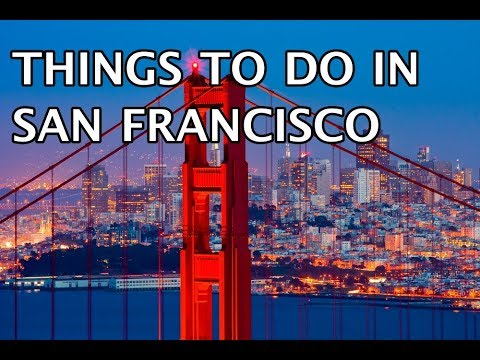 Top Things To Do In San Francisco, California 2020 4k
