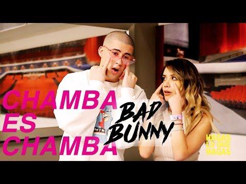 Chamba Es Chamba: Mi Entrevista A Bad Bunny
