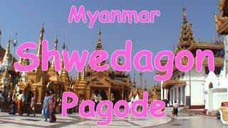 Shwedagon Pagode (Shwedagon Paya in Yangon Rangoon Myanmar Burma Birma Birmanie Asia) DOK