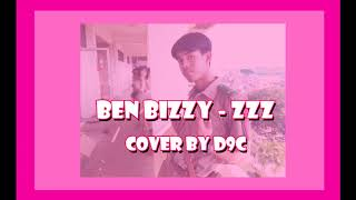 BEN BIZZY - ZZZ (Prod. by TSURREAL) | YUPP! (Cover by D9C)