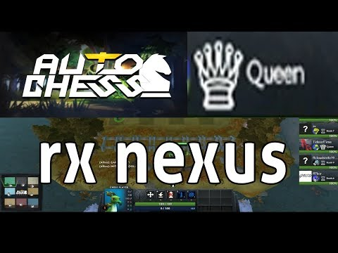 DOTA AUTO CHESS - QUEEN GAMEPLAY / NEXUS VS FORSEN / GN / FENO  / TOP 3 TWITCH RIVALS PLAYER  /
