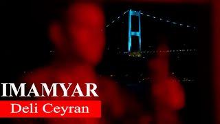 DELI CEYRAN | Imamyar