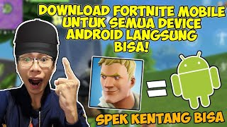 How to Download Fortnite Mobile for all Android HP's no Support, potato Spek can