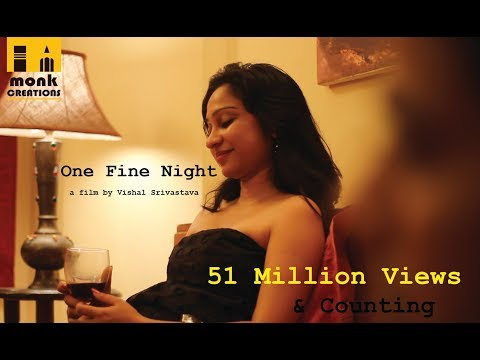 One Fine Night || Hindi Short Film 2017 || Directed By Visha