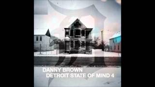Danny Brown - Detroit State of Mind 4 (Full Mixtape)