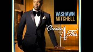 Watch Vashawn Mitchell The Potters House video