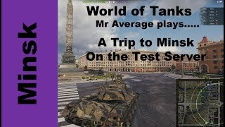 A Trip to Minsk On the Test Server