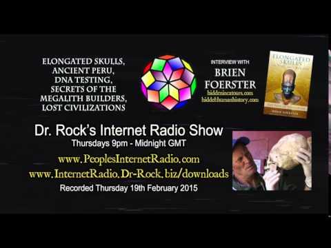 Brien Foerster on Dr.Rocks Radio Show - Elongated Skulls, Ancient Peru, DNA Testing & More