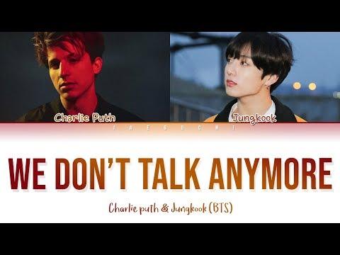 [OFFICIAL] BTS JUNGKOOK & CHARLIE PUTH - We Don't Talk Anymore (Lyrics)