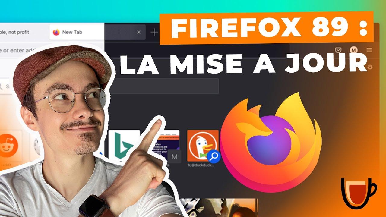 Download Firefox 89 : Enfin une VRAIE mise à jour !