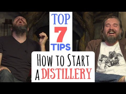 How To Start A Whiskey Distillery Like A Magnificent Bastard