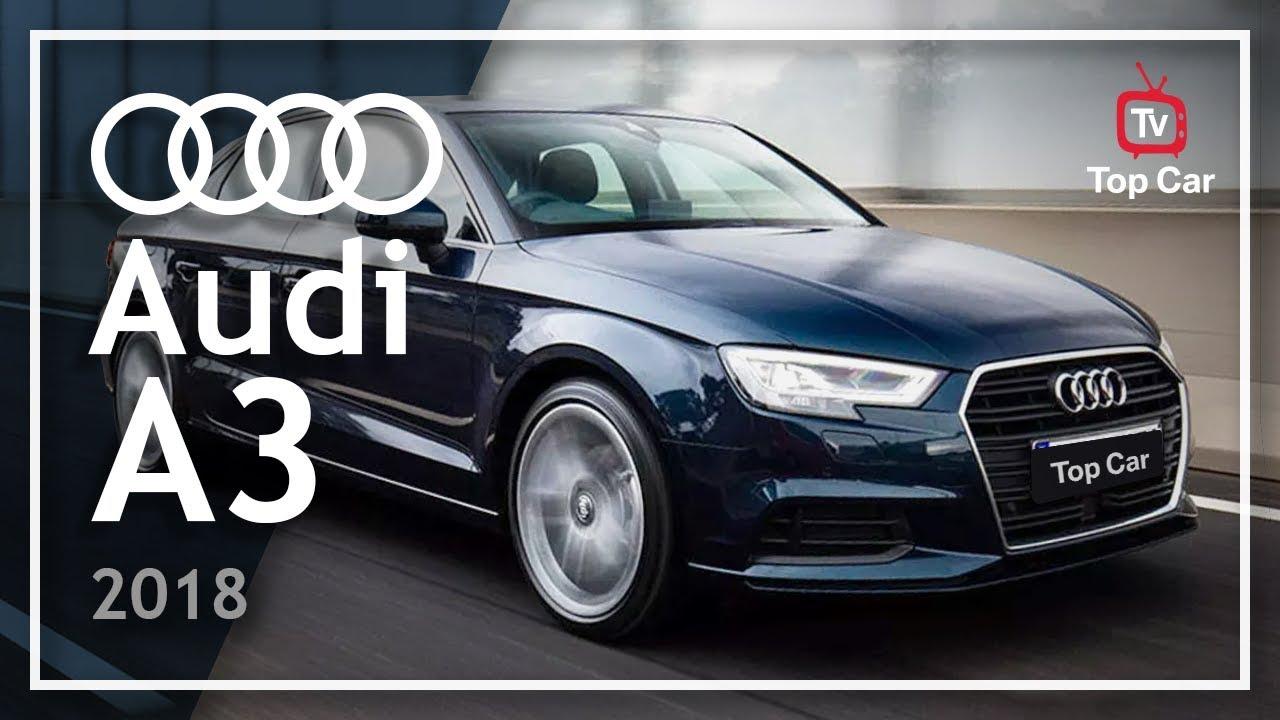 Audi A3 14 Tfsi Tudo Sobre O Audi A3 Ambiente 2018 Youtube