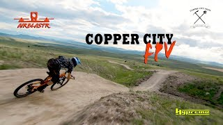 Copper City Trails - MTB meets FPV Drone!