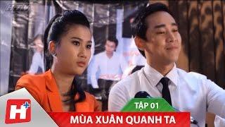 Mùa Xuân Quanh Ta   Phim hài Việt Nam   Tập 01