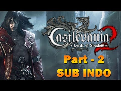 Castlevania: Lords Of Shadow PC Gameplay - Part 2 (sub Indo)