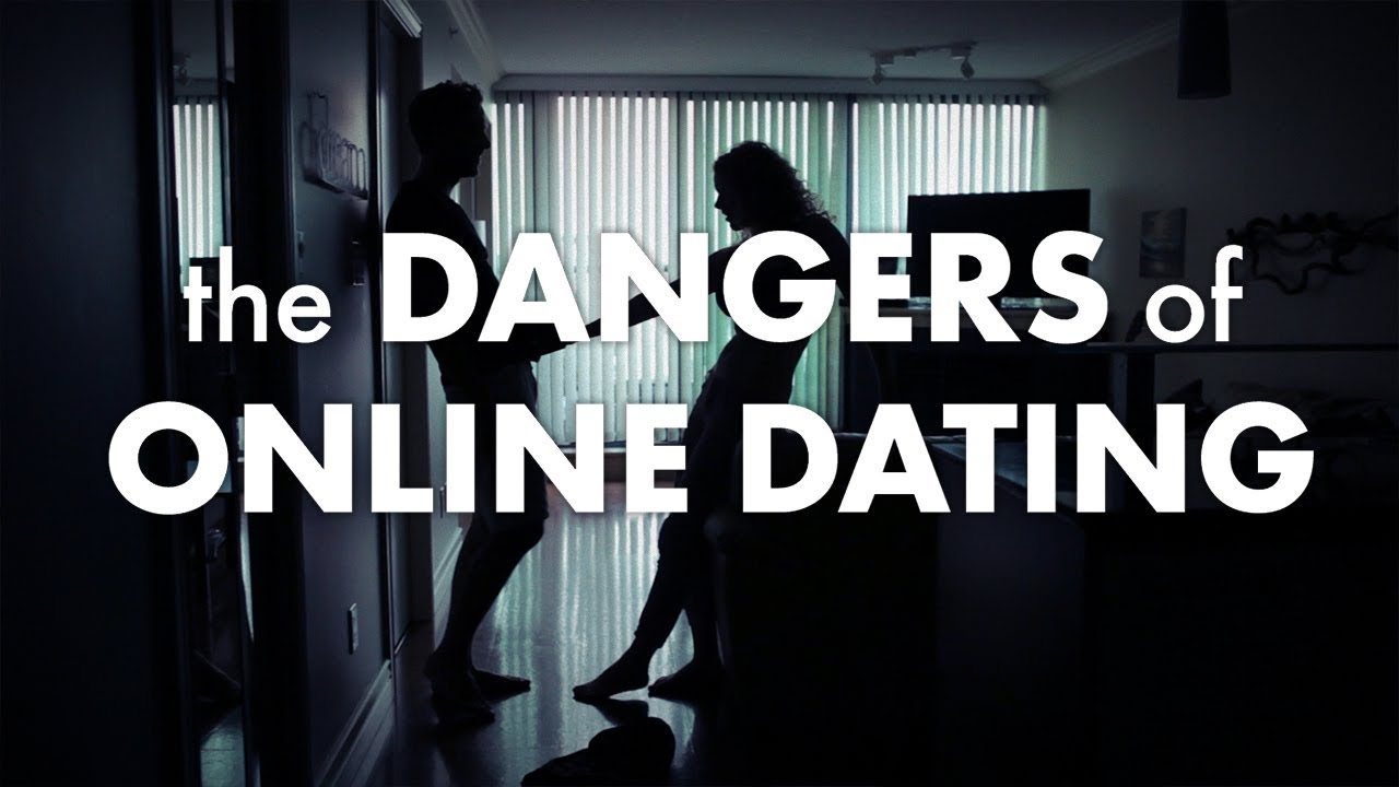 what makes online dating dangers