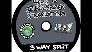 GxFxT / Dzieci z Beczek / Szkarlatyna - 3 Way Split