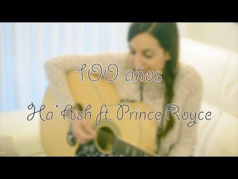100 Años - Ha*Ash Ft. Prince Royce Cover LaBandaSonoraDeLaura