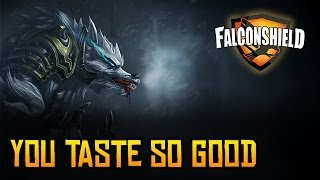 Repeat youtube video Falconshield - You Taste So Good (League of Legends music - Warwick)