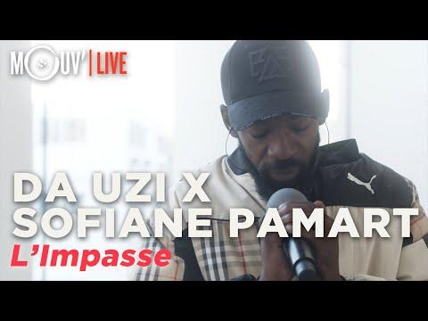 Youtube: DA UZI x SOFIANE PAMART: L'Impasse (version exclusive Mouv')