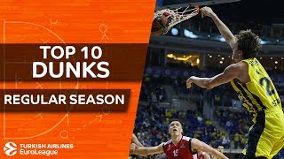 Turkish airlines euroleague, top 10 dunks of the regular season