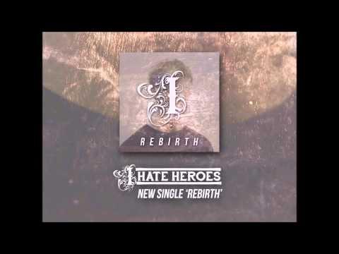 I Hate Heroes - Rebirth