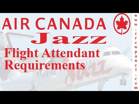 Air Canada Jazz Flight Attendant Job Requirements | How To Become A Cabin Crew In Air Canada Jazz