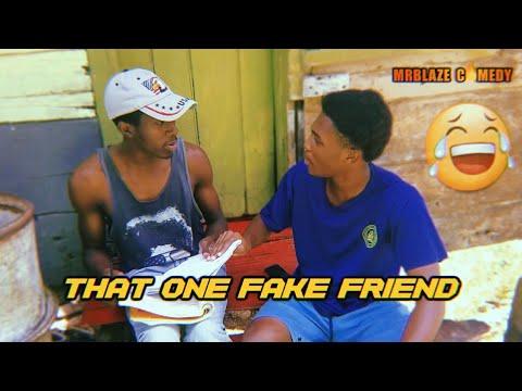 That One Fake Friend | @MrBlaze Comedy