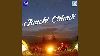 Jauchi Chhadi Mun Aji To Sahara